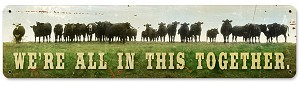 In This Together Cow Vintage Metal Sign