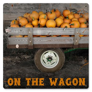On The Wagon Vintage Metal Sign