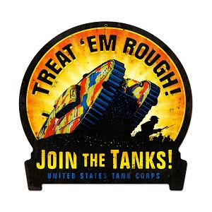 Join The Tanks Vintage Metal Sign