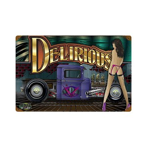 Delirious Vintage Metal Sign