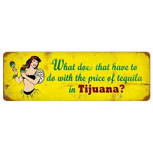 Tequila Price Vintage Metal Sign