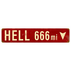 Hell 666 Miles Vintage Metal Sign