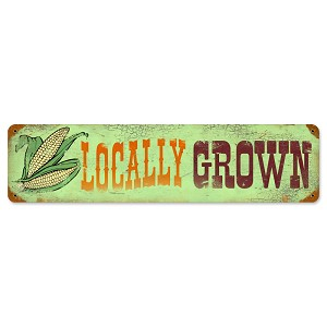 Locally Grown Vintage Metal Sign