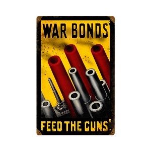 Feed The Guns Vintage Metal Sign