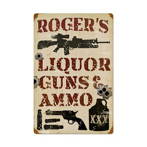 Liquor Guns and Ammo Vintage Metal Sign