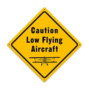 Low Flying Aircraft Vintage Metal Sign