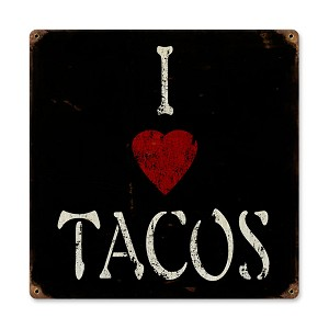 I Heart Tacos Vintage Metal Sign