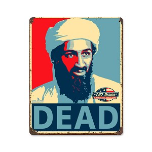 Osama Bin Laden Dead Vintage Metal Sign