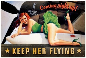 Keep Her Flying Metal Sign