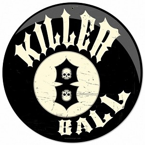 Killer 8 Ball Metal Sign