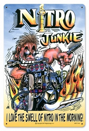 Nitro Junkie Metal Sign