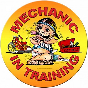 Mechanic in Training Metal Sign