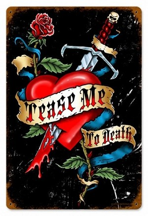 Tease Me Vintage Metal Sign