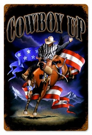 Cowboy Up Vintage Metal Sign