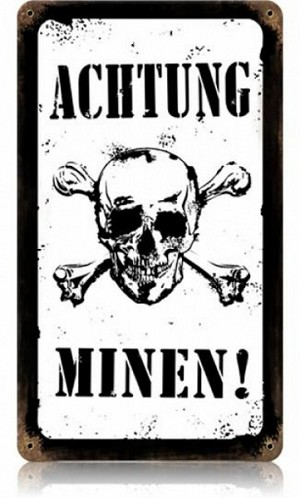 Achtung Minen! Vintage Metal Sign