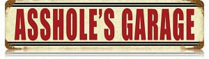 Asshole's Garage Vintage Metal Sign