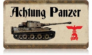 Achtung Panzer Vintage Metal Sign