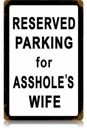Asshole's Wife Vintage Metal Sign