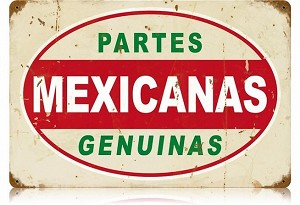 Mexicanas Partes Vintage Metal Sign