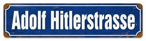 Adolf Hitlerstrasse Vintage Metal Sign