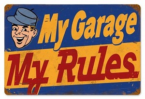 My Garage Rules Vintage Metal Sign