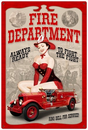 Fire Department Pinup Metal Sign