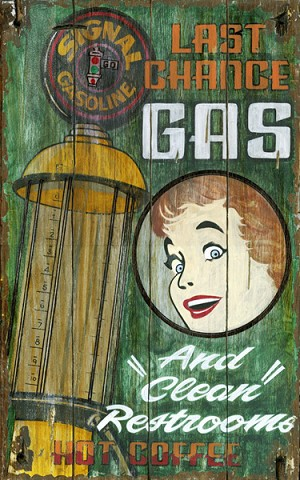 Personalized Last Chance Gas Station Antiqued Wood Sign