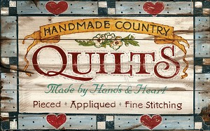 Handmade Country Quilts Antiqued Wood Sign