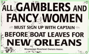 Gamblers and Fancy Women Metal Sign