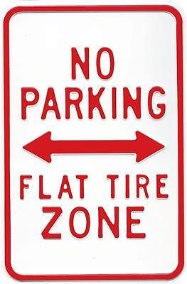 No Parking Flat tire Zone Metal Sign