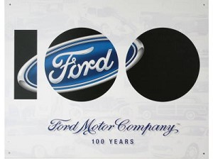 Ford 100th Anniversary Tin Sign