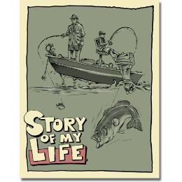 Story of My Life Bass Tin Sign
