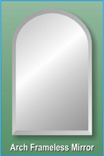 "Arch Frameless Mirror 18"" x 30"""