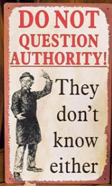Question Authority Metal Sign