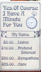 Have A Minute For You Metal Sign