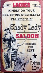 Shady Lady Saloon Metal Sign