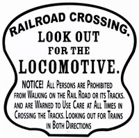 Look Out For The Locomotive Metal Sign