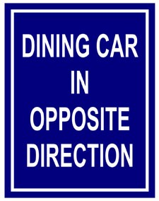 Dining Car In Opposite Direction Metal Sign
