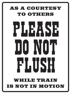 Please Do Not Flush Metal Sign