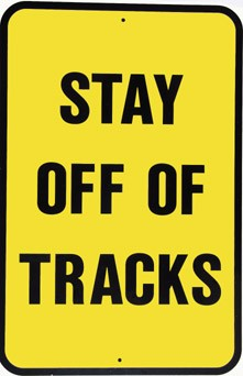 Stay Off Of Tracks Yellow Metal Sign
