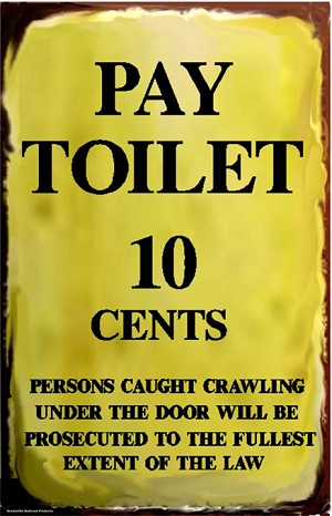 Pay Toilet Metal Sign