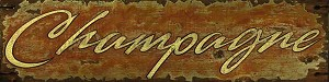Champagne Word Antiqued Wood Sign