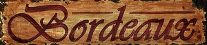Bordeaux Word Antiqued Wood Sign