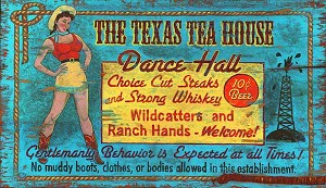 The Texas Tea House Dance Hall Antiqued Wood Sign