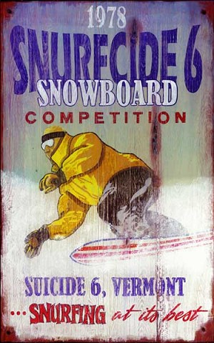 Snurfcide 6 Snowboard Competition Antiqued Wood Sign