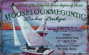 Mooselookmeguntic Lake Lodge Antiqued Wood Sign