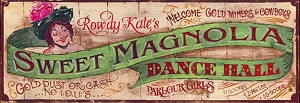 Sweet Magnolia Dance Hall Antiqued Wood Sign