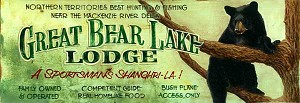 Great Bear Lake Lodge Antiqued Wood Sign