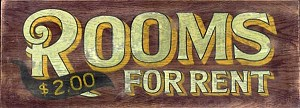 Rooms for Rent Antiqued Wood Sign
