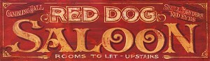 Personalized, Red Dog Saloon Antiqued Wood Sign